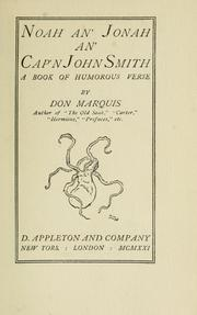 Cover of: Noah and Jonah an' Cap'n John Smith | Don Marquis