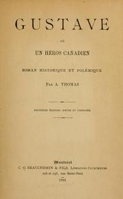 Cover of: Gustave: ou, Un heros canadien | A. Thomas