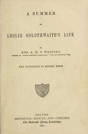Cover of: A summer in Leslie Goldthwaite's life | Adeline Dutton Train Whitney