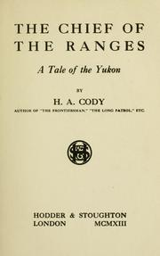 Cover of: The chief of the ranges | H. A. Cody