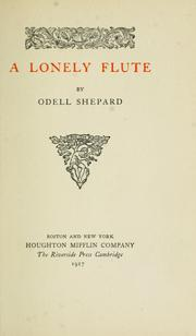 Cover of: A lonely flute. -- by Odell Shepard