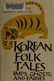 Cover of: Korean folk tales, imps, ghosts, and fairies | Pang Im