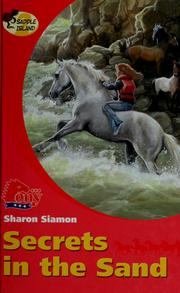 Cover of: Secrets in the sand by Sharon Siamon