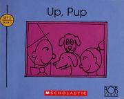 Cover of: Up, pup by Bobby Lynn Maslen