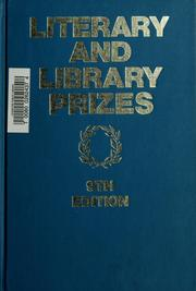 Cover of: Literary and library prizes | Olga S. Weber
