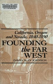 Cover of: Founding the Far West | David Alan Johnson