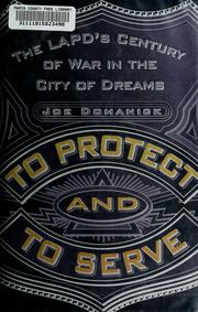 Cover of: To protect and to serve | Joe Domanick