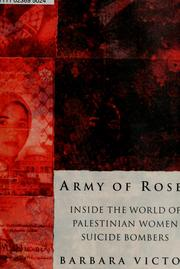 Army of Roses by Barbara Victor