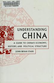 Understanding China by John Bryan Starr