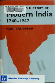 Cover of: The Oxford history of modern India, 1740-1947 | Thomas George Percival Spear