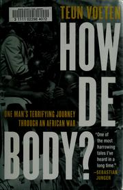 How de body? by Teun Voeten