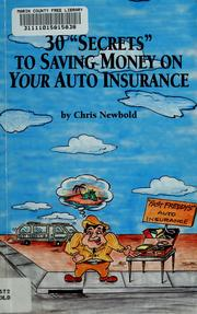 "Cover of: 30 ""secrets"" to saving money on your auto insurance 