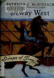 Cover of: Away west | Pat McKissack