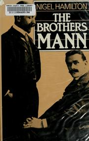 Cover of: The brothers Mann | Nigel Hamilton