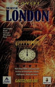 Cover of: The best of London by André Gayot