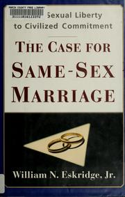 Cover of: The case for same-sex marriage | William N. Eskridge