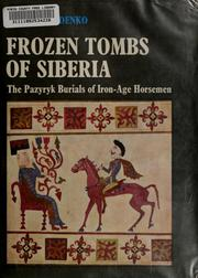 Cover of: Frozen tombs of Siberia | Rudenko, S. I.
