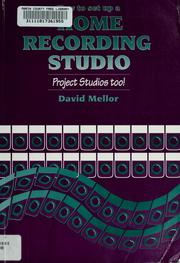 How to Set Up a Home Recording Studio by David Mellor