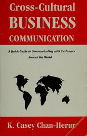 Cover of: Cross-cultural business communication | K. C. Chan-Herur