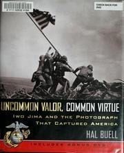 Cover of: Uncommon valor, common virtue | Hal Buell