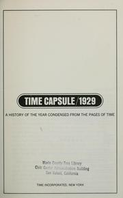 Cover of: Time capsule, 1929; a history of the year condensed from the pages of Time | Time, inc