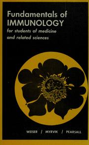 Cover of: Fundamentals of immunology for students of medicine and related sciences | Russel S. Weiser