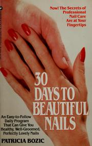 Cover of: 30 days to beautiful nails | Patricia Bozic