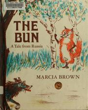 Cover of: The Bun | [by] Marcia Brown.