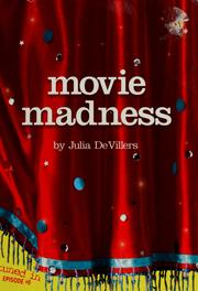 Cover of: Movie madness | Julia DeVillers