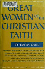 Cover of: Great women of the Christian faith. | Edith Deen