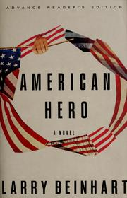 Cover of: American hero by Larry Beinhart