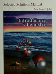 Cover of: Selected solutions manual, Introductory chemistry | Matthew E. Johll