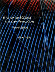 Cover of: Engineering materials and their applications | Richard Aloysius Flinn