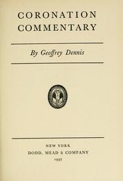 Cover of: Coronation commentary | Dennis, Geoffrey Pomeroy