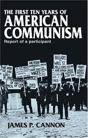 Cover of: First Ten Years of American Communism | James Cannon