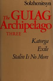 Cover of: The Gulag archipelago, 1918-1956 | Aleksandr Solzhenitsyn
