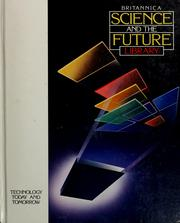 Cover of: Britannica science and the future library | [editor, Peter Way].