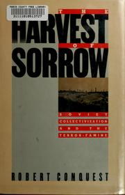 Cover of: The harvest of sorrow | Robert Conquest