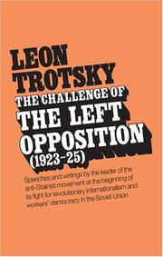 Cover of: Challenge of the Left Opposition: 1923 To 1925 (Challenge of the Left Opposition)