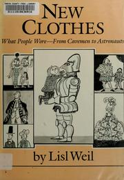 Cover of: New clothes | Lisl Weil