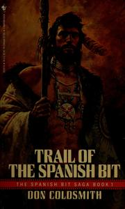 Cover of: Trail of the Spanish bit | Don Coldsmith