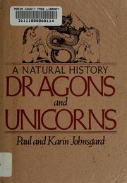 Cover of: Dragons and unicorns | Paul A. Johnsgard