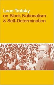 Cover of: Leon Trotsky on Black Nationalism & Self-Determination
