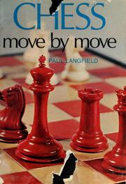Cover of: Chess Move By Move | Paul Langfield