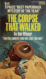 Cover of: The corpse that walked | Roy Winsor