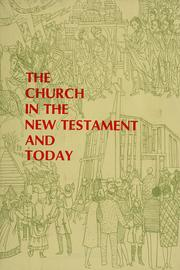 Cover of: The church in the New Testament and today | N. Leroy Norquist