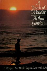 Cover of: A touch of wonder | Arthur Gordon