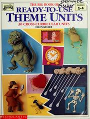 Cover of: The Big Book of Ready-To-Use Theme Units | Ellen Keller