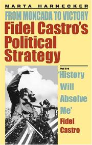Cover of: Fidel Castro's political strategy: from Moncada to victory