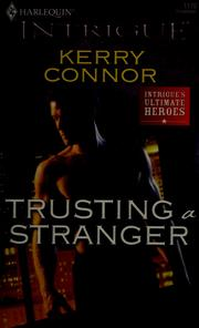 Cover of: Trusting a stranger | Kerry Connor